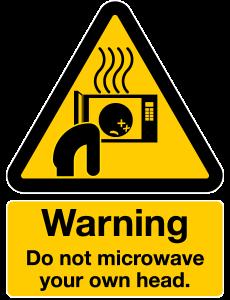 Do-Not-Microwave-Head